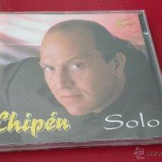 CDs de Música: CD NUEVO PRECINTADO CHIPÉN SOLO. Lote 84959162
