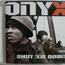 CDs de Música: ONYX - SHUT EM DOWN. Lote 53595826
