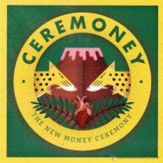CDs de Música: CEREMONEY - THE NEW MONEY CEREMONY. Lote 53740508