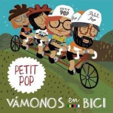 CDs de Música: CD PETIT POP VAMONOS EN BICI INFANTILES PAULINE NOSOTRASH. Lote 94550107