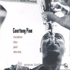 CDs de Música: COURTNEY PINE - MODERN DAY JAZZ STORIES TALKIN' LOUD (ANTILLES, CD, 1996) FUTURE JAZZ, DOWNTEMPO. Lote 53849170
