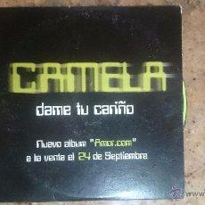 CDs de Música: CD PROMO RADIO CAMELA DAME TU CARIÑO. Lote 53851274