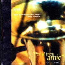 CDs de Música: BANDA DE LA ASOCIACIÓN CULTURAL ALLEGRO-PER AL MEU AMIC CD ALBUM SPAIN. Lote 53973427