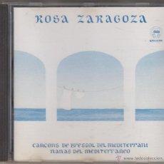 CDs de Música: ROSA ZARAGOZA CD CANÇONS DE BRESSOL DEL MEDITERRANI 1995 NANAS DEL MEDITERRÁNEO. Lote 57672731