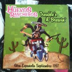 CDs de Música: HUEVOS RANCHEROS - TROUBLE´S A-BREWIN´ - CD SINGLE - PROMO - 4 TRACKS - LOUI RECORDS - 1997. Lote 54002373
