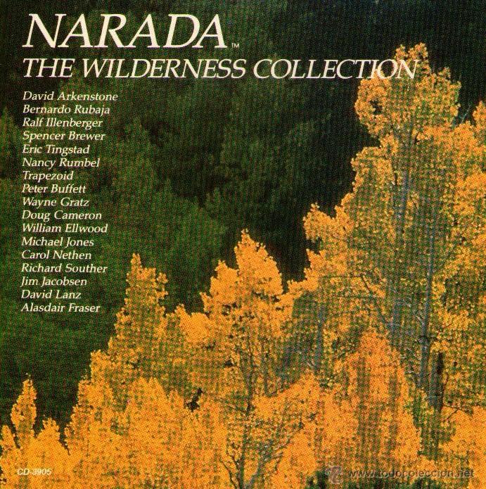 NARADA - THE WILDERNESS COLLECTION - CD ALBUM - 16 TRACKS - NARADA PRODUCTIONS 1990 (Música - CD's Melódica )