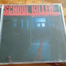 CDs de Música: CD NUEVO PRECINTADO SCHOOL KILLER NOS VAN A MATAR A TODOS BANDA SONORA ORIGINAL SOUNDTRACK. Lote 54159784
