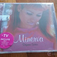 CDs de Música: CD NUEVO PRECINTADO (LEER ANUNCIO) MINERVA DÉJAME SOÑAR. Lote 58115026