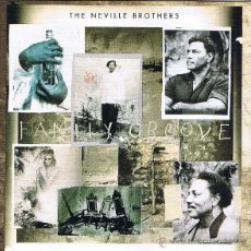 CDs de Música: THE NEVILLE BROTHERS - FAMILY GROOVE (CD, ALBUM). Lote 54242227