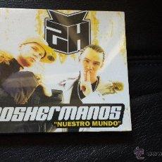 CDs de Música: CD NUEVO PRECINTADO 2H DOSHERMANOS DOS HERMANOS NUESTRO MUNDO HIP HOP. Lote 54243542