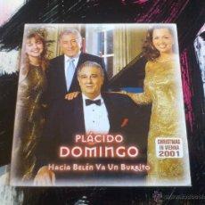 CDs de Música: PLÁCIDO DOMINGO - HACIA BELÉN VA UN BURRITO - CD SINGLE - PROMO - 2 TRACKS - SONY - 2001. Lote 54253502