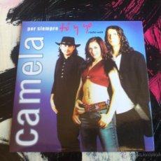 CDs de Música: CAMELA - POR SIEMPRE TÚ Y YO - CD SINGLE - PROMO - EMI - 2003. Lote 54253670