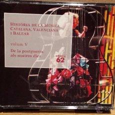 CDs de Música: HISTÒRIA DE LA MÚSICA CATALANA, VALENCIANA I BALEAR. VOL. V / 4 CDS DE LUJO.. Lote 54258370