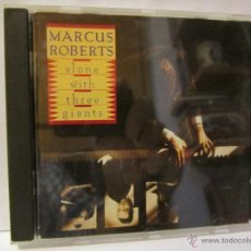 CDs de Música: CD MARCUS ROBERTS ALONE WITH THREE GIANTS AÑO 1991 15 TEMAS. Lote 54273323