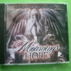 CDs de Música: MOURNINGS HOPE A TIME FOR REFLECTION CD ALBUM HEAVY 2013 VER VIDEO PEPETO. Lote 54274067
