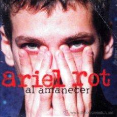 CDs de Música: ARIEL ROT - AL AMANECER (CD, SINGLE, PROMO, CAR) PRECINTADO. Lote 54335961