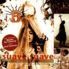CDs de Música: B-TRIBE - SUAVE SUAVE (CD, ALBUM). Lote 54344285