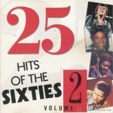 CDs de Música: 25 HITS OF THE SIXTIES VOLUME 2 CD. Lote 54358772