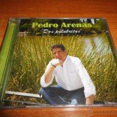 CDs de Música: PEDRO ARENAS DOS PALABRITAS CD ALBUM PRECINTADO DEL AÑO 2013 PEDRO RAMOS MUÑOZ CONTIENE 10 TEMAS. Lote 54443752