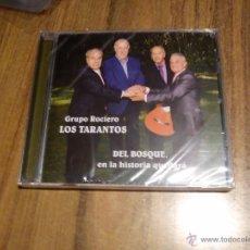 CDs de Música: GRUPO ROCIERO LOS TARANTOS - DEL BOSQUE EN LA HISTORIA QUEDARÁ. PRECINTADO. Lote 54512056