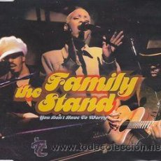 CDs de Música: THE FAMILY STAND - YOU DON'T HAVE TO WORRY (CD, SINGLE). Lote 54535088