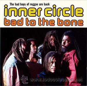 INNER CIRCLE - BAD TO THE BONE (CD, ALBUM, RP) (Música - CD's Reggae)