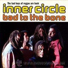 CDs de Música: INNER CIRCLE - BAD TO THE BONE (CD, ALBUM, RP). Lote 54560626
