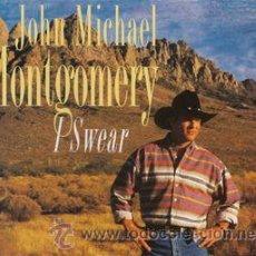 CDs de Música: JOHN MICHAEL MONTGOMERY - I SWEAR (CD, SINGLE). Lote 54561513