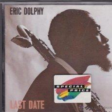 CDs de Música: ERIC DOLPHY - LAST DATE. Lote 54630823