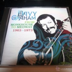 CDs de Música: DAVY GRAHAN -FROM MONKHOUSE TO MEDWAY 63-73 FOLK BLUES Y JAZZ. Lote 54634393
