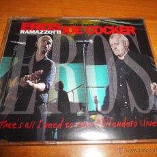 CDs de Música: EROS RAMAZZOTTI & JOE COCKER THAT´S ALL I NEED TO KNOW / DIFENDERO LIVE CD SINGLE PROMO EUROPA RARO. Lote 54639994