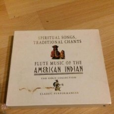 CDs de Música: SPIRITUAL SONGS, TRADITIONAL CHANTS AND FLUTE MUSIC OF THE AMERICAN INDIAN : DOBLE CD THE GOLD COLLE. Lote 54640379