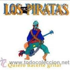 CDs de Música: LOS PIRATAS - QUIERO HACERTE GRITAR (CD, SINGLE, PROMO, LTD, JEW). Lote 54645743