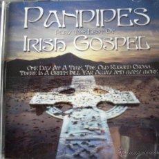 CDs de Música: PANPIPES PLAY THE BEST OF IRISH GOSPEL. Lote 54658205