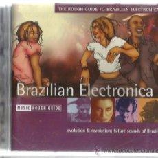 CDs de Música: CD BRASILIAN ELECTRONICA ( THE ROUGH GUIDE) SUBA, FUNK COMO LE GUSTA, MACUMBALADA, CILA DO COCO. Lote 54670666