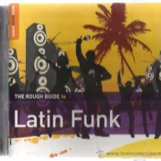 CDs de Música: CD LATIN FUNK ( THE ROUGH GUIDE) JOE BATAAN, LOS MOCOSOS, BAKU, ANTIBALAS, LOS AMIGOS INVISIBLES. Lote 221631266
