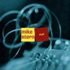 CDs de Música: MIKE STERN - PLAY (CD, ALBUM). Lote 54683123