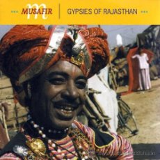 CDs de Música: MUSAFIR - GYPSIES OF RAJASTHAN (CD, ALBUM). Lote 54684295