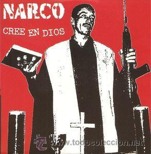 NARCO - CREE EN DIOS (CD, SINGLE, PROMO, CAR) PRECINTADO (Música - CD's Hip hop)