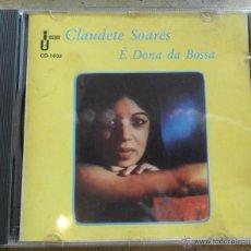 CDs de Música: CLAUDETE SOARES - É DONA DA BOSSA (BOSSA NOVA CD). Lote 54690111