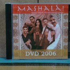 CDs de Música: MASHALÁ - DVD 2006: MUSICA SEFARDÍ, MIZRAHI Y WORLD GROOVE - ERA PRODUCCIONS - 2006. Lote 54752067