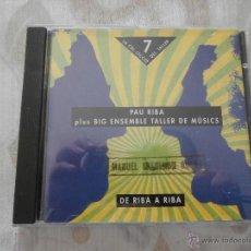 CDs de Música: PAU RIBA PLUS BIG ENSEMBLE TALLER DE MUSICS CD PAU RIBA PLUS B.E.T.M. (1993) ESTADO BUENO. Lote 54762790