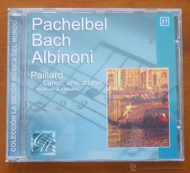LA MEJOR MÚSICA DEL MUNDO 37 PACHELBEL BACH ALBINONI PAILLARD (Música - CD's Clásica, Ópera, Zarzuela y Marchas)