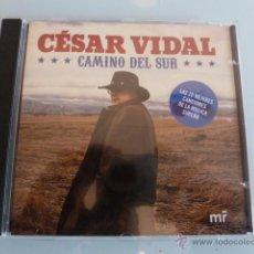 CDs de Música: CD CESAR VIDAL .CAMINO DEL SUR. 20 CANCIONES DE MUSICA SUREÑA. Lote 54837183