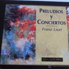 CDs de Música: CD PRELUDIOS Y CONCIERTOS. FRANZ LISZT. Lote 54840481