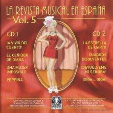 CDs de Música: LA REVISTA MUSICAL EN ESPAÑA. VOL 5. 2 CD.NUEVO. CELIA GÁMEZ, LOLITA SEVILLA. Lote 296782903
