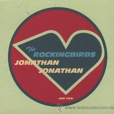 CDs de Música: THE ROCKINGBIRDS - JONATHAN JONATHAN (CD, MAXI). Lote 54895343