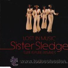 CDs de Música: SISTER SLEDGE - LOST IN MUSIC (SURE IS PURE REMIXES) (CD, SINGLE). Lote 54919746
