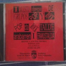 CDs de Música: I MUESTRA ALAVESA DE GRUPOS POP Y ROCK(IRONIC CANCER PHOBIA DEMALAFE A LA FUGA TUBO SKAPE)PRECINTADO. Lote 54922324