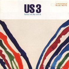 CDs de Música: US 3 - HAND ON THE TORCH (CD, ALBUM). Lote 54924055
